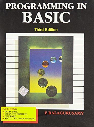 Programming in Basic (Third Edition): E. Balagurusamy