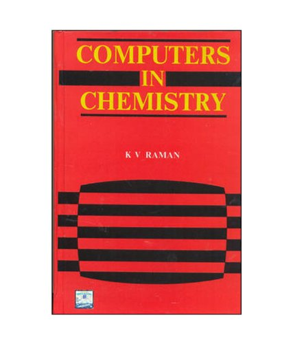 Computers in Chemistry Computers in Chemistry, K.V. Raman, New, 9780074601235 The book describes the fundamentals of computers to enable students to develop and write simple programs related to chemistry. Written with an aim to fill the void existing at graduate level, the attempt here has been to trigger the interest of the students in the direction of the growing application potential of computers in the field of chemistry. The language discussed are BASIC, FORTRAN and C. Beginning first with the principles of a language, the book describes control statements and gives a brief introduction to arrays, functions, sub-routines and sequential files. Several common examples and calculations in physical, organic and inorganic chemistry have been presented. More than 150 programming applications, ranging from simple to complex, interesting exercises, hints and problems are some special features of the book. Table of contents 1. Principles of `Basic` Programming 2. Chemistry and `Basic` Programming 3. Principles of `Fortran` Programming 4. Chemistry and `Fortran` Programming 5. C Programming and Chemistry 6. Applications in Inorganic Chemistry 7. Applications in Physical Chemistry 8. Basic Programming Applications in Organic Chemistry 9. Running Basic, Fortran and C Programs Using The IBM PC Compatible Printed Pages: 608.