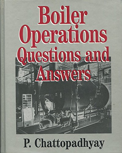 9780074602966: Boiler Operations Questions and Answers: Questions and Answers