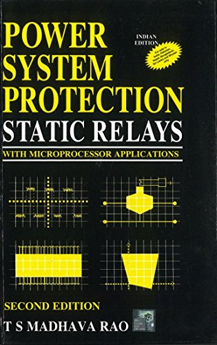 Power System Protection: Static Relays,: Rangarajan & T.