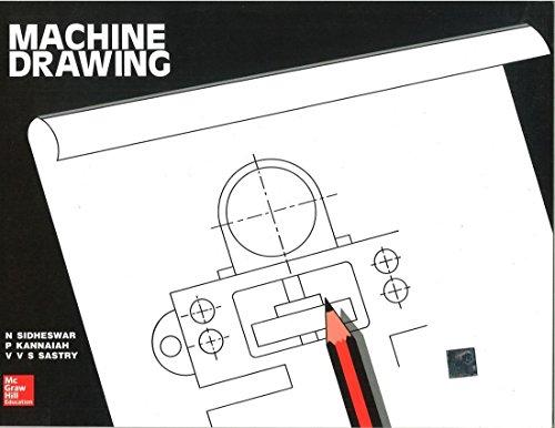 Machine Drawing: Sidheshwar,N., Kannaiah,P.
