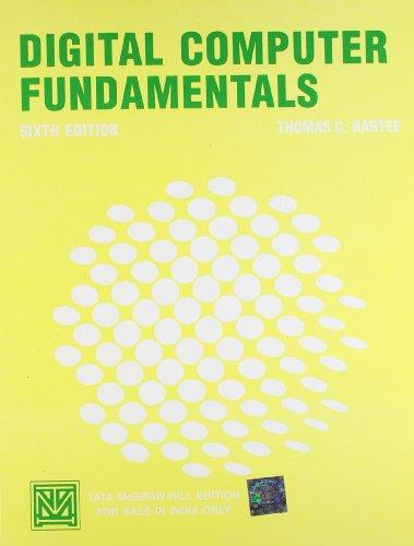 Digital Computer Fundamentals: Bartee