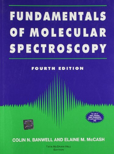 9780074620250: Fundamentals of Molecular Spectroscopy: 4e.