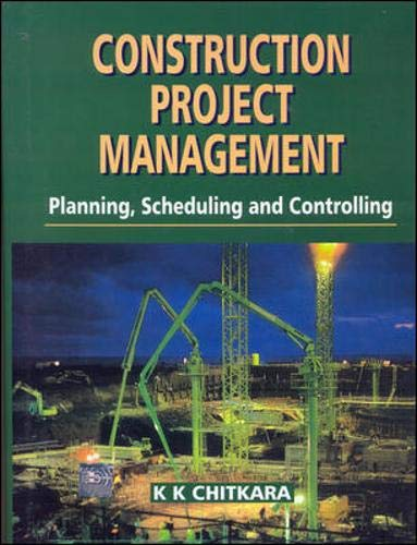 9780074620625: Planning Construction Projects: Planning, Scheduling and Controlling