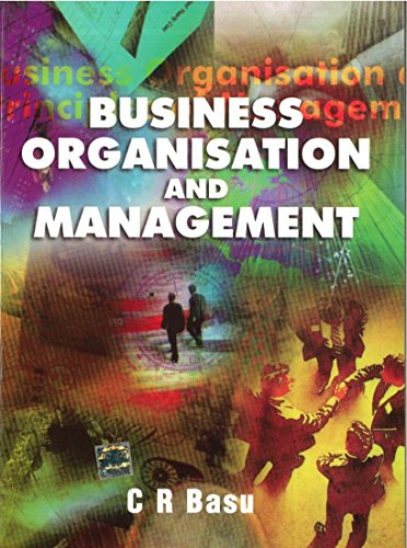 Business Organisation and Management: C. Basu