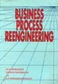 9780074621691: Business Process RE-Engineering H/C