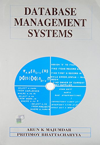 Database Management Systems: Arun K. Majumdar,Pritimoy Bhattacharyya