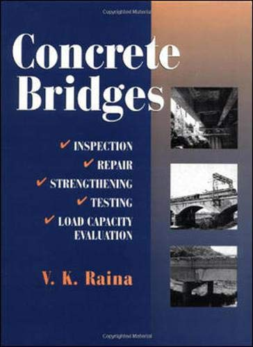 9780074623497: Concrete Bridges: Inspection, Repair, Strengthening, Testing and Load Capacity Evaluation