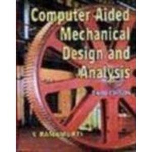 9780074623718: Computer Aided Mechan Design& Analysis