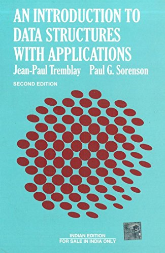 Introduction To Data Structures With Applications, 2Nd: Jean-Paul Tremblay &