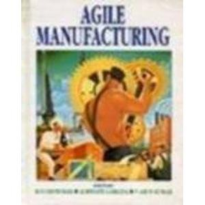 9780074630525: Agile manufacturing: International Conference on Agile Manufacturing, Bangalore, February 22-24, 1996