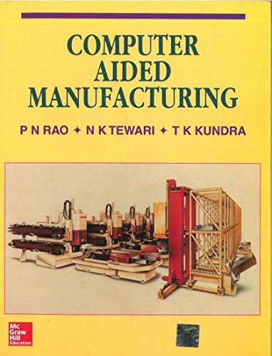 9780074631034: COMPUTER AIDED MANUFACTURING