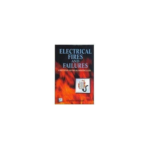 PREVENTING ELECTRICAL FIRE AND FAILURES: HATTANGADI