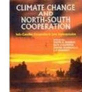 9780074633274: Climate Change and North-South Cooperation: Indo-Canadian Cooperation in Joint Implementation