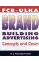 FCB-Ulka brand building advertising: Concepts and cases: Parameswaran, M. G