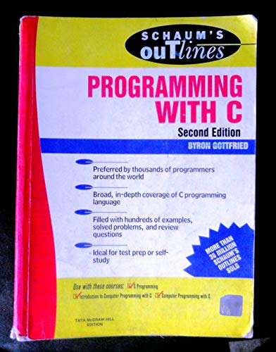 9780074634912: Schaum`s Outline of Theory and Problems of Programming with C. (Paperback)