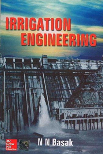 Irrigation Engineering: N.N. Basak