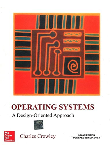 9780074635513: Operating Systems: A Design Oriented Approach