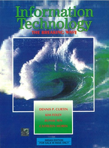 9780074635582: INFORMATION TECHNOLOGY: THE BREAKING WAVE