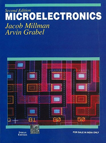 Microelectronics (Second Edition): Arvin Grabel,Jacob Millman