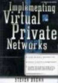 9780074637807: Implementing Virtual Private Networks