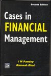 Cases in Financial Management, Second Edition: I.M. Pandey,Ramesh Bhatt