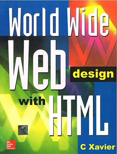 World Wide Web Design with HTML: C. Xavier