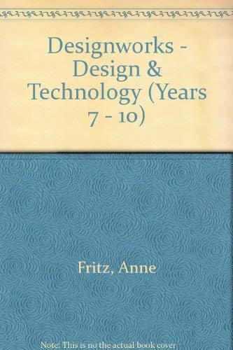 9780074700037: Designworks - Design & Technology (Years 7 - 10)
