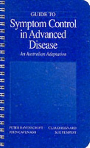 9780074701348: Guide to Symptom Relief in Advanced Disease