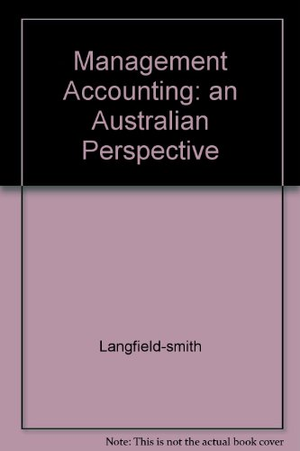 Management Accounting: an Australian Perspective: Langfield-smith