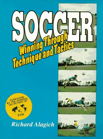 9780074702284: Soccer: Winning Through Technique and Tactics