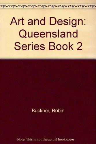 9780074702734: Art and Design: Queensland Series Book 2