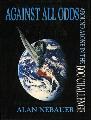 9780074703311: Against All Odds: Around Alone in the BOC Challenge