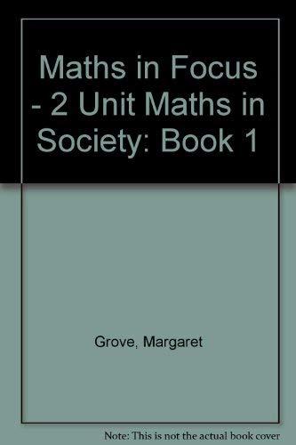 9780074705964: Maths in Focus General Book 1 General Mathematics