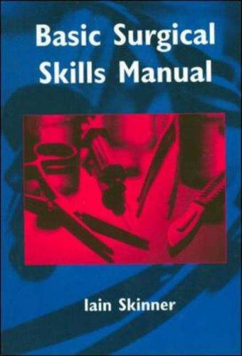9780074706084: Basic Surgical Skills Manual