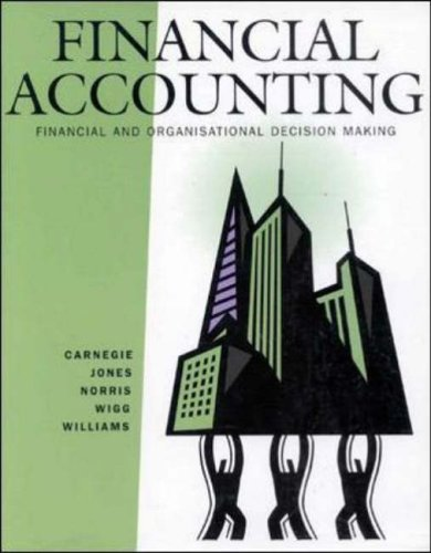 9780074706558: Financial Accounting: Financial and Organisational Decision Making