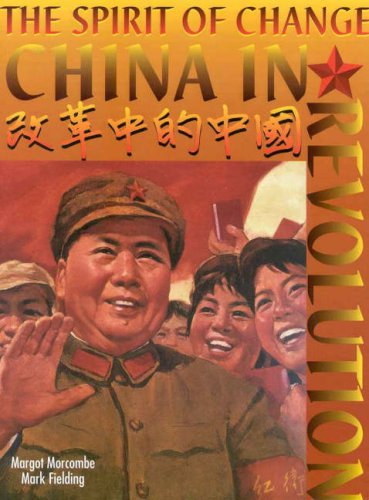 9780074706688: The Spirit of Change: China in Revolution: Years 11-12