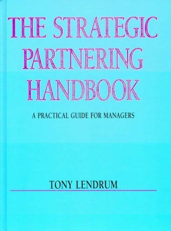 9780074707050: The Strategic Partnering Handbook
