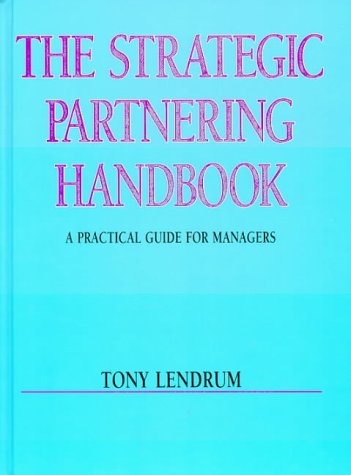 9780074707050: The Strategic Partnering Handbook