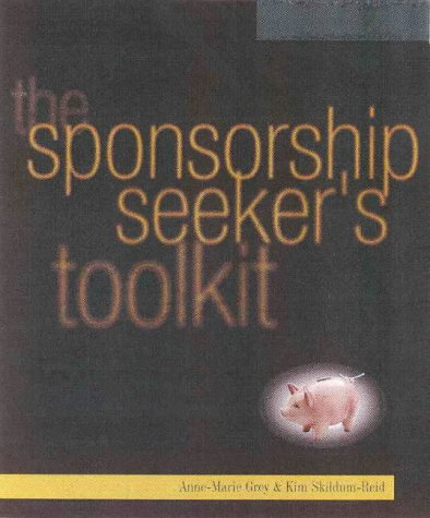 9780074707074: The Sponsorship Seeker's Toolkit
