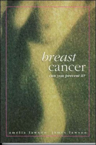 9780074707234: Breast Cancer: Can You Prevent it?