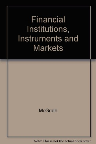 Financial Institutions, Instruments and Markets: Viney, Christopher