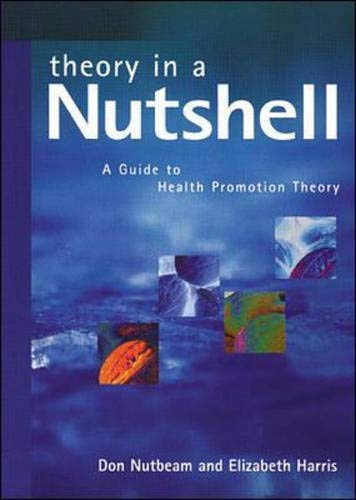 9780074708217: Theory in a Nutshell: A Guide to Health Promotion Theory