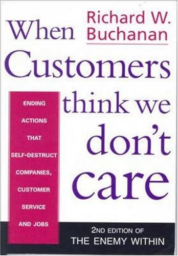 9780074709306: When Customers Think We Don't Care (2nd Edition of Enemy Within)