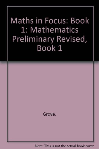 9780074709436: Maths in Focus: Mathematics Preliminary Revised, Book 1
