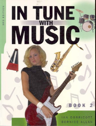 9780074710241: In Tune With Music, Book 2, 3rd Edition