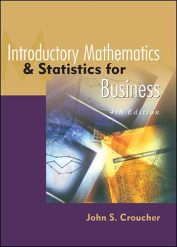 9780074710425: Introductory Mathematics and Statistics for Business