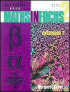 9780074710579: Maths in Focus: Extension 1: Extension 1, Book 2, Revised Hsc: Book 2