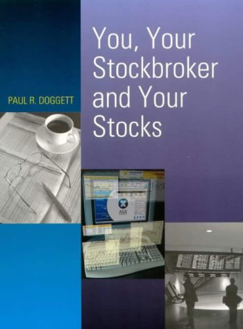 9780074710739: You, Your Stockbroker and Your Stocks