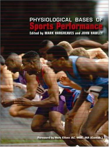 9780074711019: Physiological Bases of Sports Performance